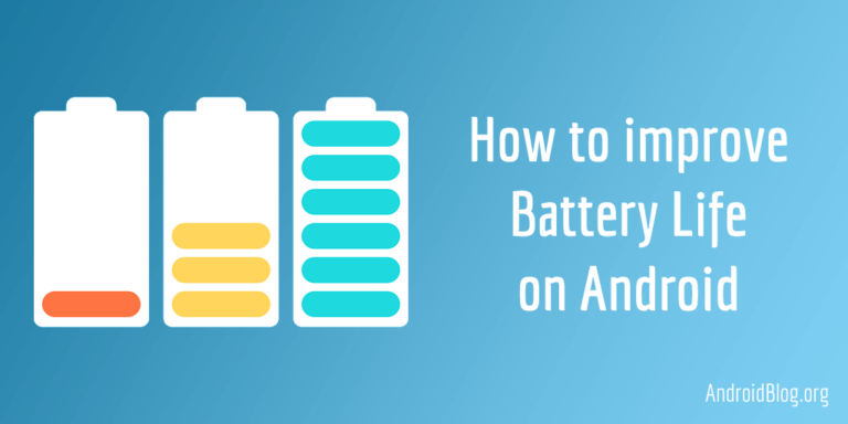 30 proven tips to improve battery life on Android